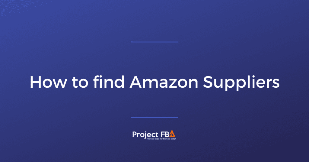 Setting up Amazon and Finding Suppliers